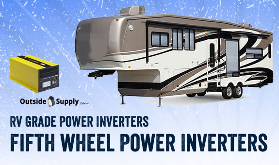 A selection of power inverters for fifth wheel trailers and campers.
