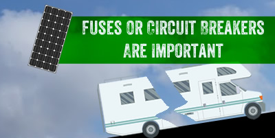Fuses or circuit breakers should be used as safety devices in the solar circuit in your RV.