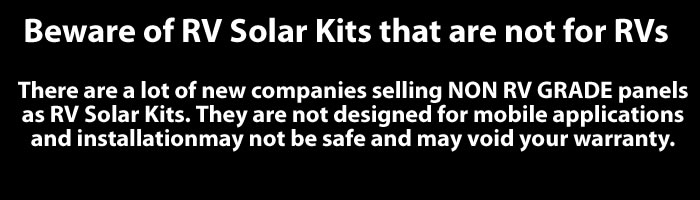 Make sure to purchase RV grade solar kits.